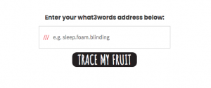 trace my fruit and what3words address area